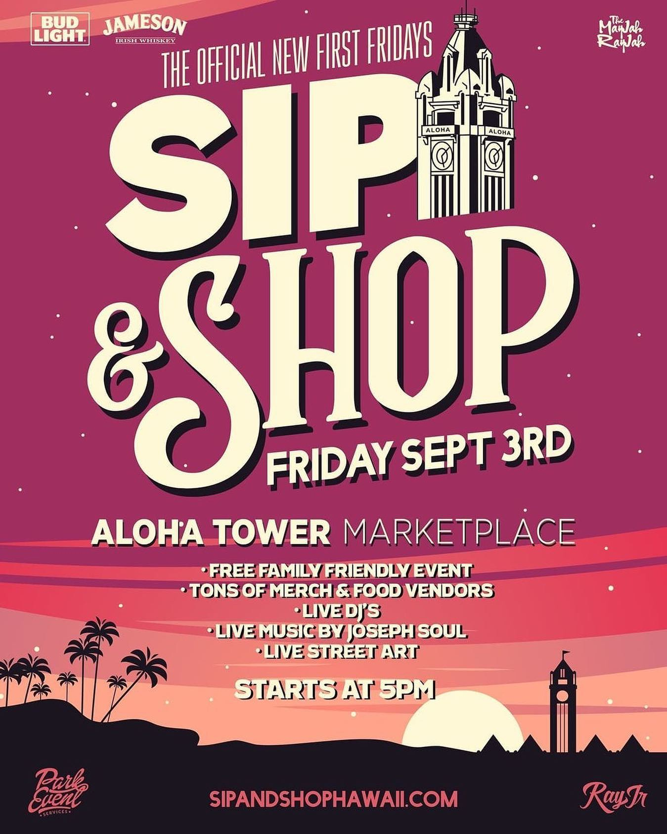 Posted @withregram • @jaypark808 And....we...are....back! SAVE THE DATE! The New Official First FridaysSIP & SHOP @ Aloha Tower Marketplace Friday September 3 starting at 5pm. FREE Family Friendly Event. Enjoy great food , drinks, and shopping. Folowing all cdc, state, and city Covid-19 guidelines. Lets open up safely! Stay tuned for more info! Lets....GO! #mayjahrayjah #tmrevents #rayjr #parkeventservices - from Instagram